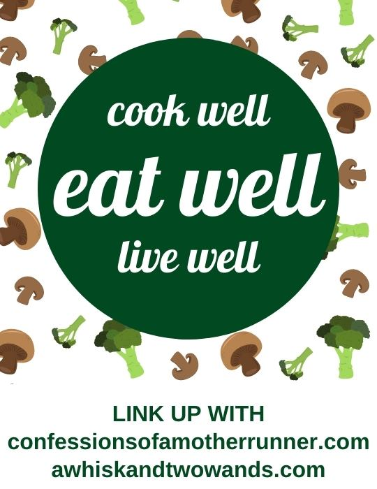 Cook Well, Eat well, Eat well
