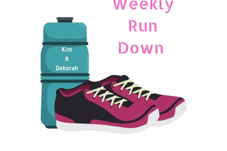 weekly run down